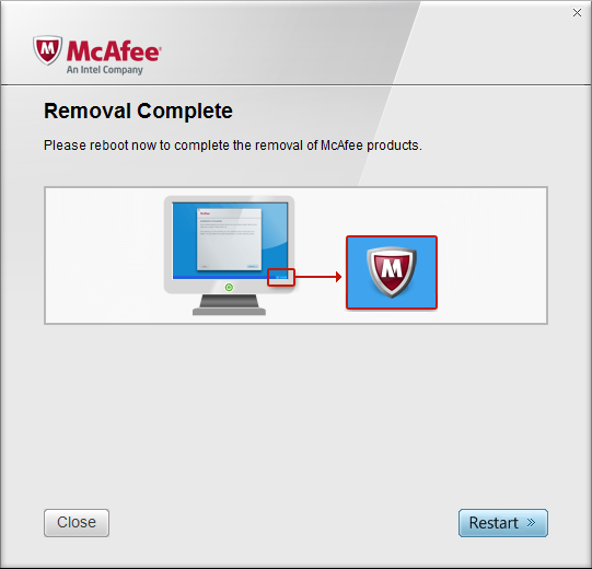 McAfee Software Removal Complete > Restart Prompt