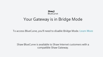 BlueCurve Home Login Error: Your Gateway is in Bridge Mode